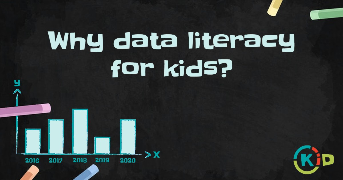 Why data literacy is for kids?